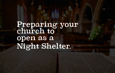 Preparing your church to open as a night shelter
